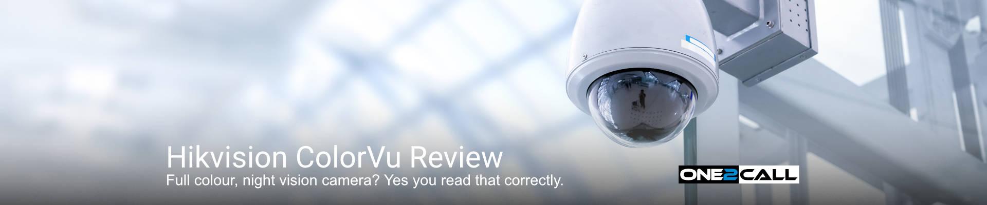 Hikvision ColorVu Review
