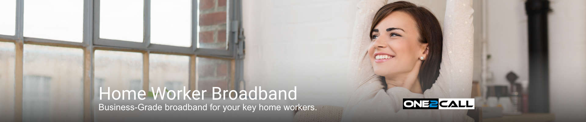 Home Worker Broadband - Business-Grade broadband for your key home workers.