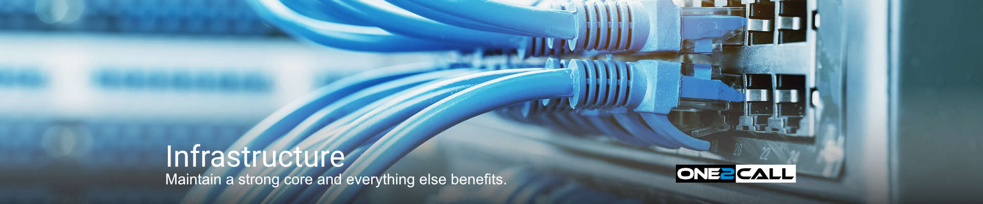 Infrastructure - Maintain a strong core and everything else benefits.
