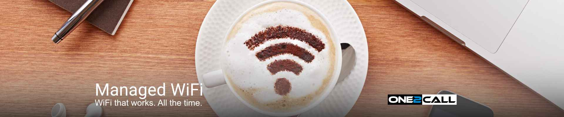 Managed WiFi - WiFi that works. All the time.