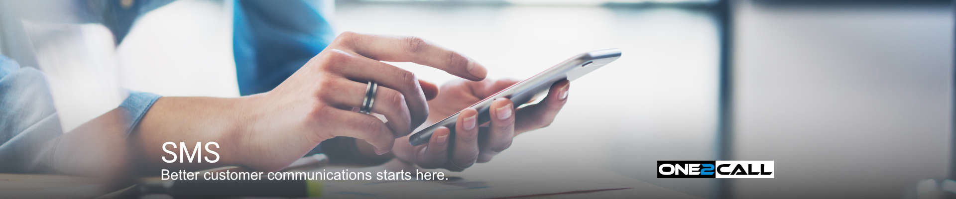 SMS - Better customer communications starts here.