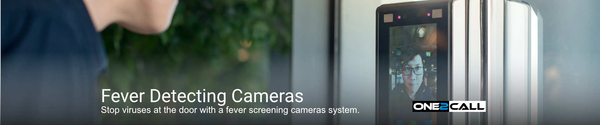 Fever Screening Cameras - Stop viruses at the door with a fever screening cameras system.